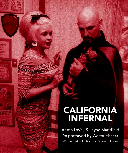 CALIFORNIA INFERNAL: Jayne Mansfield and Anton LaVey. The Mansfield Edition. Walter Fischer.