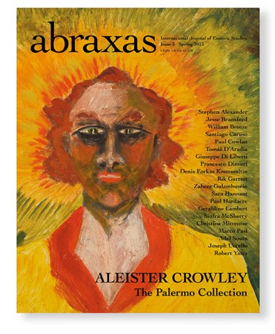 ABRAXAS III: International Journal of Esoteric Studies. Number Three; Aleister Crowley: The Palermo Collection. Robert Ansell.