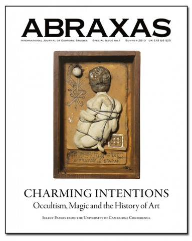 ABRAXAS: International Journal of Esoteric Studies; CHARMING INTENTIONS: OCCULT, MAGIC, AND THE HISTORY OF ART; Being Select Papers from the University of Cambridge Conference on Occultism. Daniel Zamani, Robert Ansell.