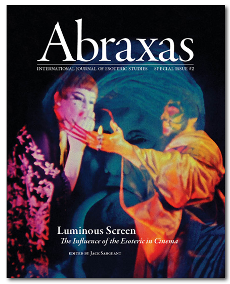 ABRAXAS SPECIAL ISSUE: LUMINOUS SCREEN – Film, the Occult and Possession. Jack Sarjeant.