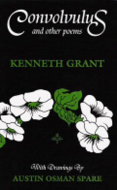 CONVOLVULUS AND OTHER POEMS. Kenneth Grant.