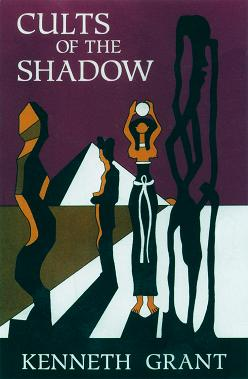 CULTS OF THE SHADOW. Kenneth. With art Grant, Steffi Grant.