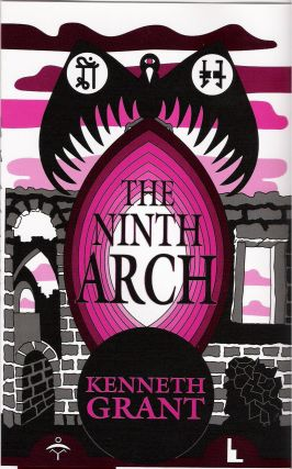 THE NINTH ARCH. Kenneth Grant