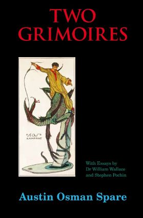 TWO GRIMOIRES: The Focus of Life & The Papyrus of Amen-AOS. Out of Print. Austin Osman. With...
